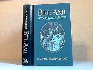 Bel-Ami Illustrationen von Ferdinand Bac: De Maupassant, Guy