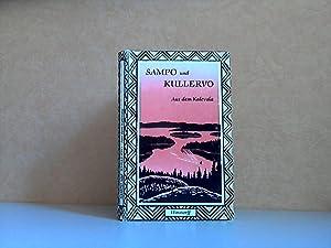 Sampo und Kullervo - Auf dem Kalevala: Schiefner, Anton, Martin