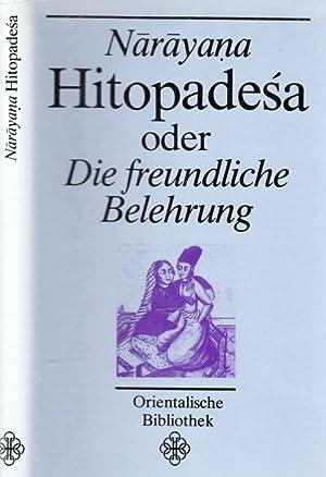 Narayana Hitopadesa oder Die freundliche Belehrung: Hertel, Johannes und
