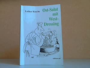 Ost-Salat mit West-Dressing Karikaturen: Wolfgang Schubert