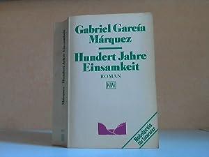 Hundert Jahre Einsamkeit: Märquez, Gabriel Garcia;