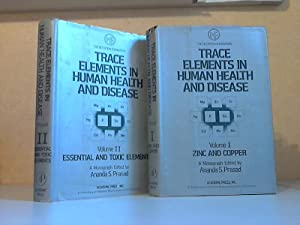Trace Elements in Human Health and Disease: Prasad, Ananda S