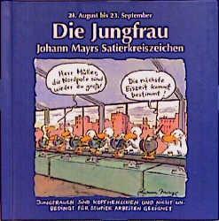Johann Mayrs Satierkreiszeichen, Die Jungfrau: Mayr, Johann:
