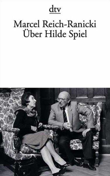 Über Hilde Spiel - Reich-Ranicki, Marcel
