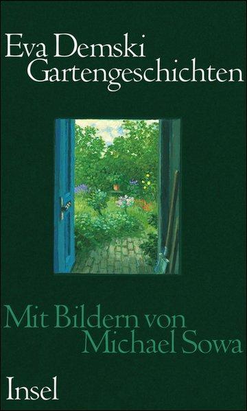 Gartengeschichten: Demski, Eva: