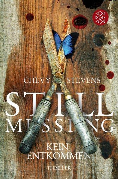 Still Missing - Kein Entkommen: Thriller - Stevens, Chevy