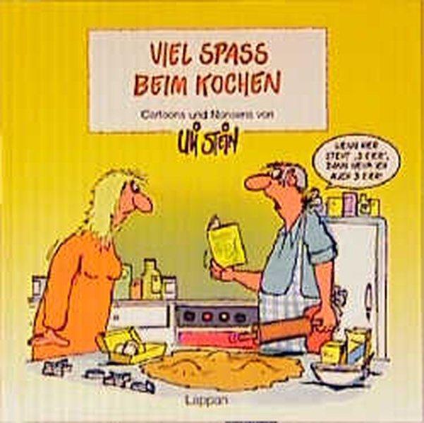 Viel Spass beim Kochen (Viel-Spass-Bücher) - Stein, Uli