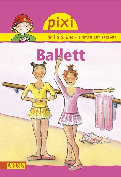 Pixi Wissen, Band 4: Ballett