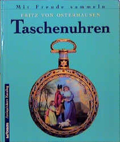 Taschenuhren: von Osterhausen, Fritz: