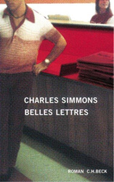 Belles Lettres: Roman: Simmons, Charles: