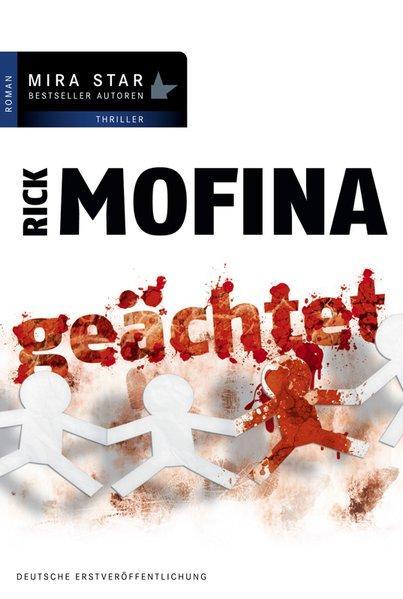 Geächtet - Mofina, Rick
