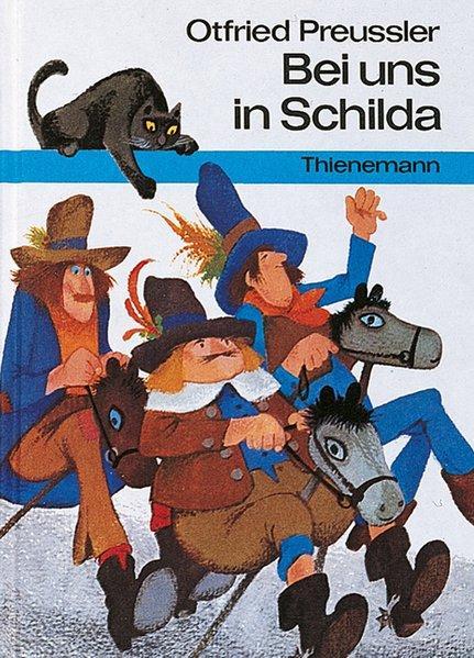 Bei uns in Schilda: Die wahre Geschichte: Preußler, Otfried:
