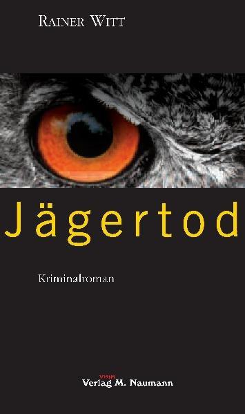 Jägertod - Witt, Rainer