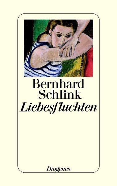 Liebesfluchten: Erzählungen: Schlink, Bernhard: