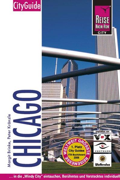 Chicago: City Guide - Brinke, Margit und Peter Kränzle