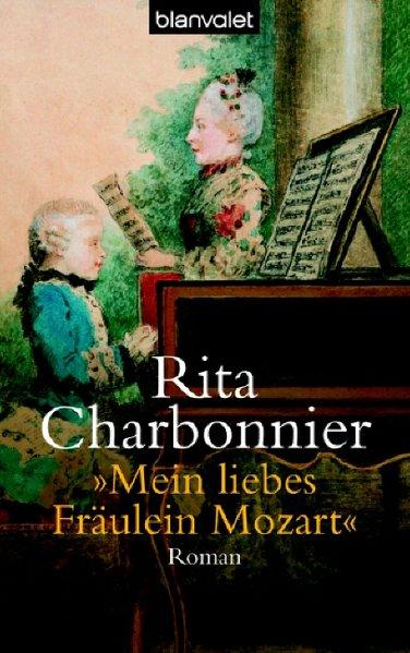 Mein liebes Fräulein Mozart - Rita, Charbonnier,