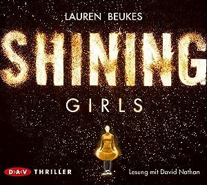 Shining Girls: 5 CDs: Beukes, Lauren:
