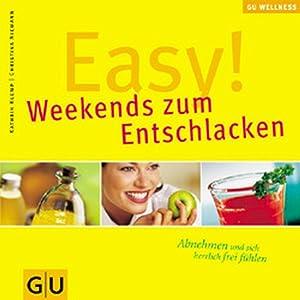 Easy! Weekends zum Entschlacken (GU Wellness Reihe): Klemp, Kathrin und