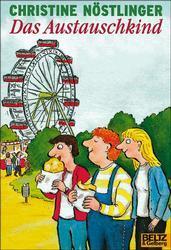 Das Austauschkind (Gulliver): Nöstlinger, Christine: