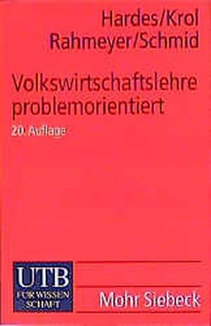Volkswirtschaftslehre: Eine problemorientierte Einführung (Uni-Taschenbücher M): Krol, Gerd-Jan und