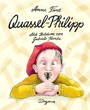 Quassel-Philipp: Fine, Anne:
