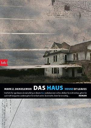 Das Haus / House of Leaves: Z. Danielewski, Mark: