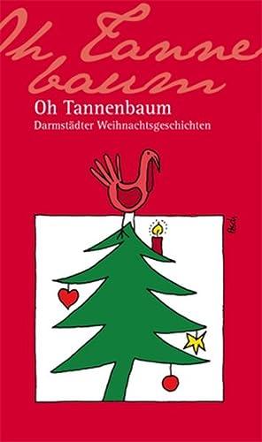 Oh Tannenbaum: Darmstädter Weihnachtsgeschichten: Nees, Isolde, Renate