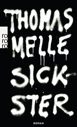 Sickster: Melle, Thomas: