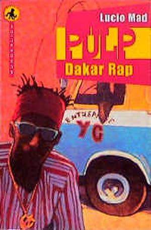Pulp, Dakar-Rap: Mad, Lucio: