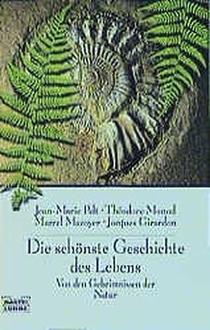Die schönste Geschichte des Lebens: Pelt, Jean-Marie, Theodore