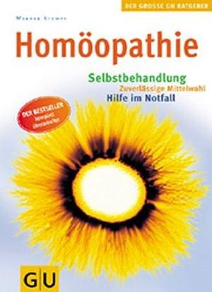Homöopathie: Selbstbehandlung - Zuverlässige Mittelwahl - Hilfe: Stumpf, Werner: