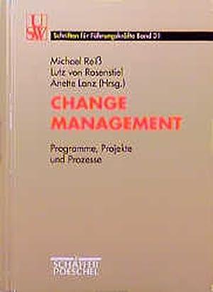 Change Management, Den Wandel gestalten: Reiß, Michael, Lutz