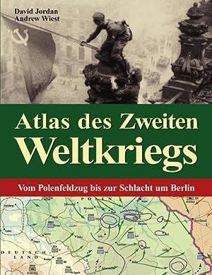 Atlas des Zweiten Weltkriegs Vom Polenfeldzug bis: Jordan, David und