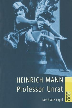 Professor Unrat: Mann, Heinrich: