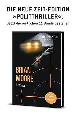 ZEIT Kriminalromane: Hetzjagd: Gebundene Ausgabe aus der: Brian, Moore und