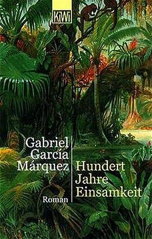 Hundert Jahre Einsamkeit: García Márquez, Gabriel: