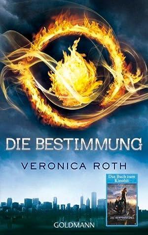 Die Bestimmung (Die Bestimmung-Reihe): Roth, Veronica: