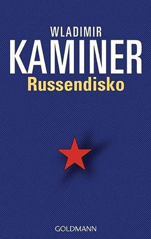 Russendisko: Wladimir, Kaminer,: