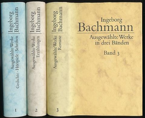 Ausgewählte Werke in drei Bänden. Auswahl: Paul Konrad, Sigrid Töpelmann. Nachwort: Sigrid Töpelmann. - Bachmann, Ingeborg