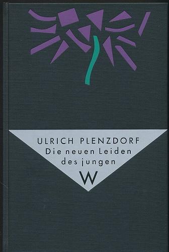 Die neuen Leiden des jungen W. Mit: Plenzdorf, Ulrich: