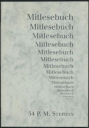 Mitlesebuch 54: Peter M. Stephan. Mit Grafiken
