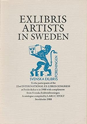 Exlibris Artists in Sweden. A catalogue. To the participants of the 22nd Internationale Ex-Libris...