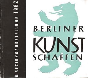Berliner Kunstschaffen. 6. Bezirksausstellung. Pavillon der Kunst: