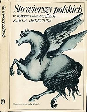 Hundert polnische Gedichte. Polnisch - deutsch. Ausgew. u. übertragen von Karl Dedecius.