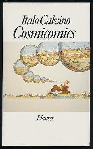 Cosmicomics. Aus dem Ital. von Burkhart Kroeber.: Calvino, Italo:
