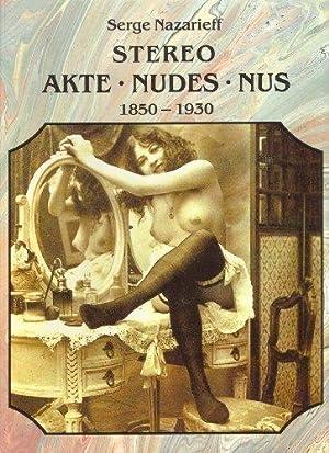 Der Akt in der Photographie. 1850 -: Nazarieff, Serge: