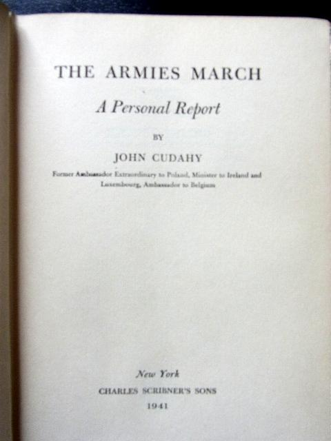 The armies march. A personal report.: Cudahy, John: