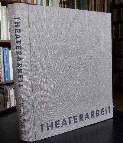 Theaterarbeit. 6 Aufführungen des Berliner Ensembles. Redaktion: Weigel, Helene (Hrsg.):
