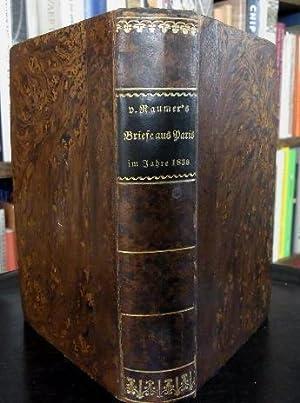 Briefe aus Paris und Frankreich im Jahre 1830.: Raumer, Friedrich von: