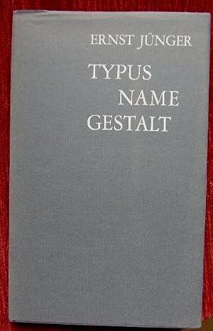 Typus, Name, Gestalt.: Jünger, Ernst: